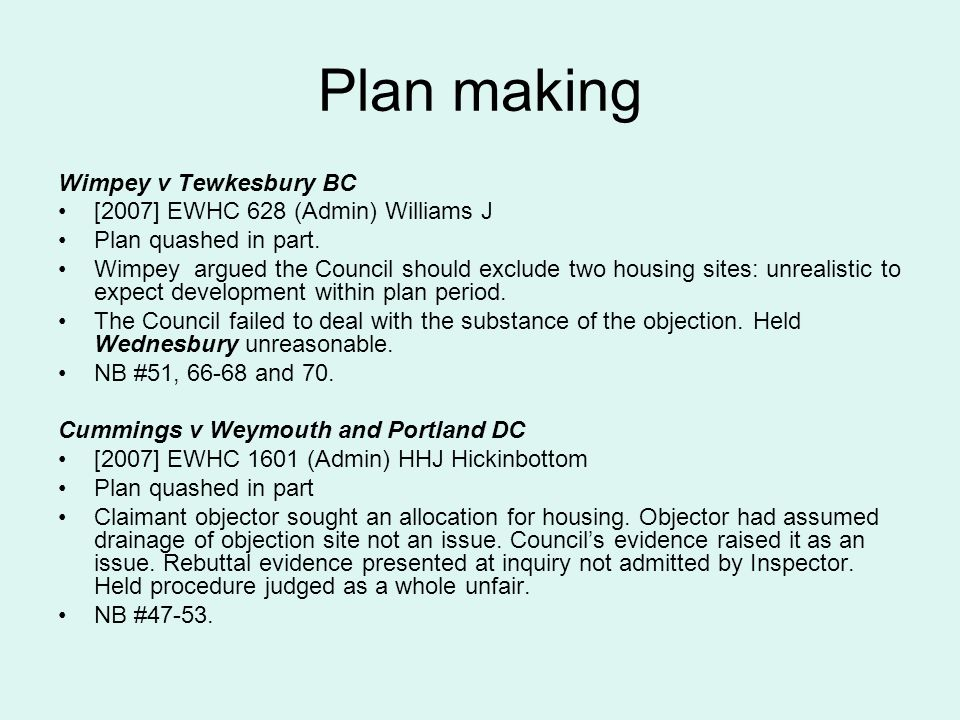 Plan making Wimpey v Tewkesbury BC [2007] EWHC 628 (Admin) Williams J